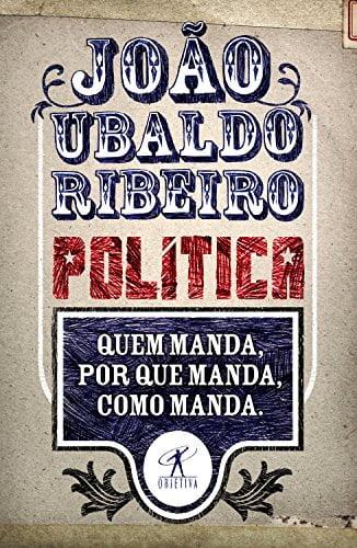 Política: quem manda, porque manda, como manda