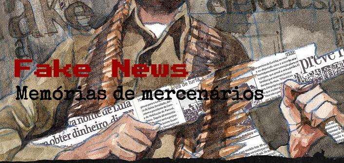 Fake News - Mercenários